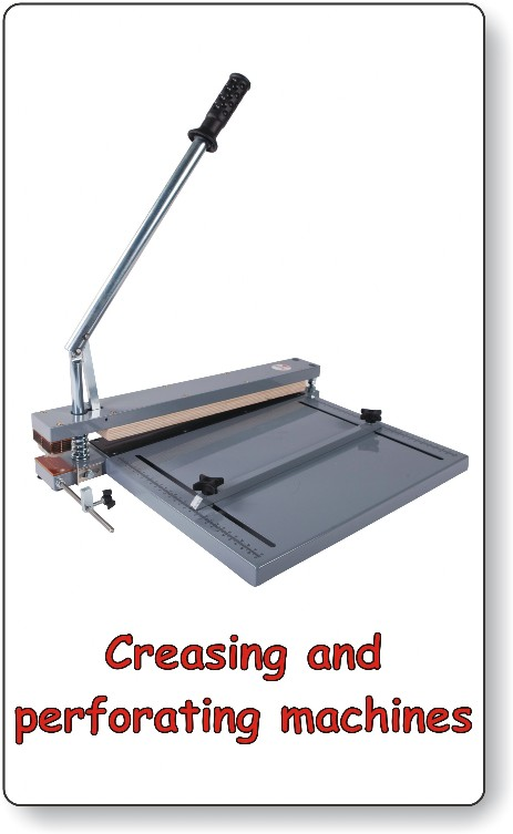 Creasing, perforating machines
